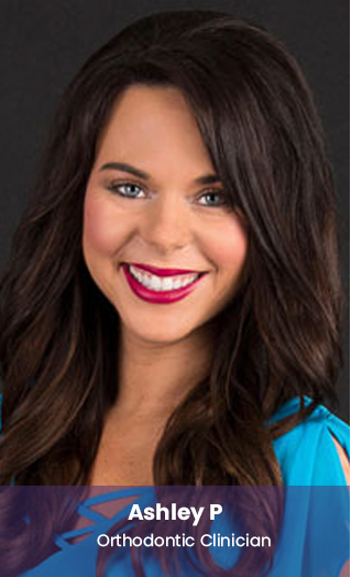 Ashley, orthodontic clinician at Dr. Whitlock Orthodontics