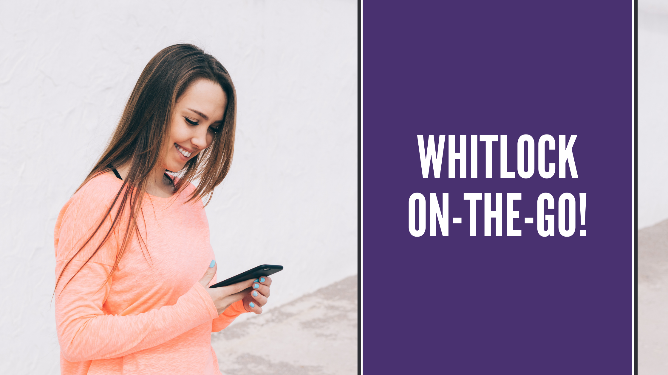 Whitlock-On-The-Go: A Healthy Smile Faster, with Fewer Appointments