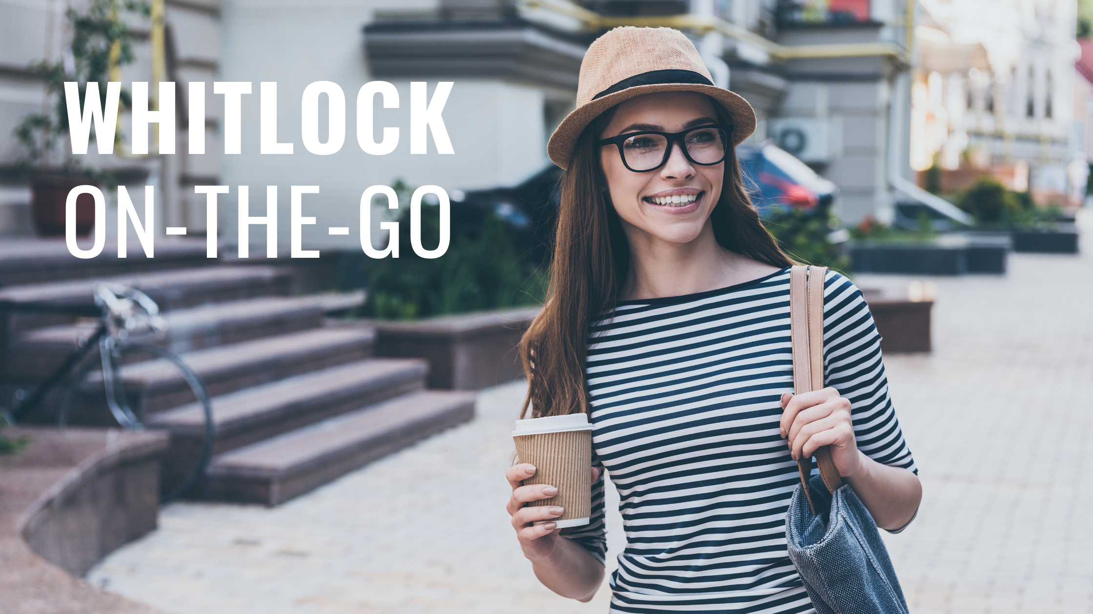 Whitlock-On-The-Go: A Patient Testimonial